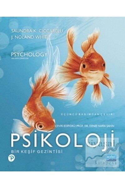 Nobel Akademik Yayıncılık Psikoloji - Bir Keşif Gezintisi - Psychology - An Exploration