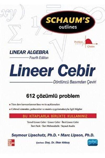 Nobel Akademik Yayıncılık Lineer Cebir/schaum's Outlines