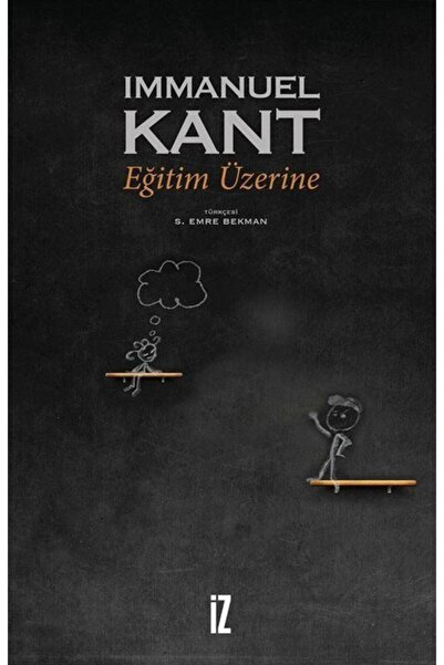 İz Yayıncılık Eğitim Üzerine - Immanuel Kant -
