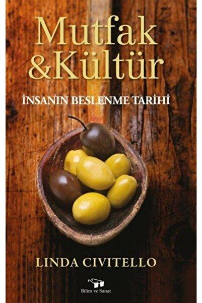 Bilim ve Sanat Yayınları Mutfak Ve Kültür & Insanın Beslenme Tarihi