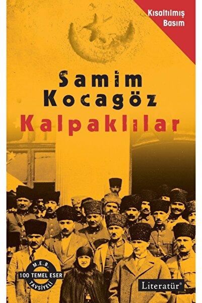 Literatür Yayıncılık Kalpaklılar-kısaltılmış Basım