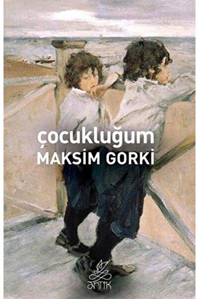 Antik Yayınları Çocukluğum Maksim Gorki