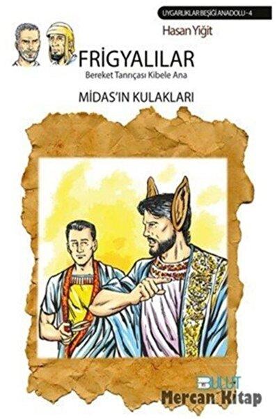Bulut Yayınları Frigyalılar-midas'ın Kulakları