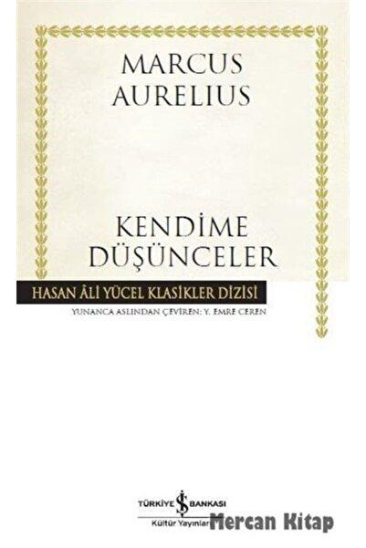 İş Bankası Kültür Yayınları Kendime Düşünceler (karton Kapak)