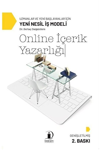İskenderiye Yayınları Online Içerik Yazarlığı & Uzmanlar Ve Yeni Başlayanlar Için Yeni Nesil Iş Modeli