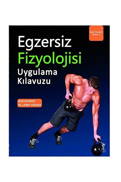 Spor Yayınevi Egzersiz Fizyolojisi Uygulama Kılavuzu