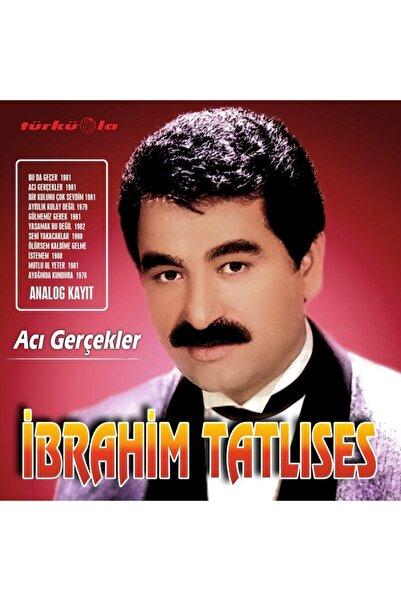 Gereksiz Şeyler Ibrahim Tatlıses - Acı Gerçekler - Plak