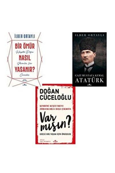 Ilber Ortaylı Imzalı / 3 Kitap Set Var Mısın?-gazi Mustafa Kemal Atatürk -bir Ömür Nasıl Yaşanır?