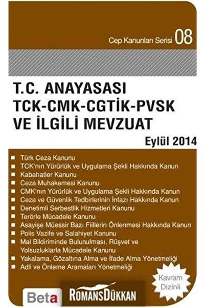 Beta Yayınları T.c. Anayasa Tck-cmk-cgtik-pvsk Ve Ilgili Mevzuat