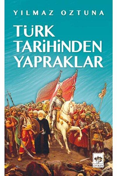 Ötüken Neşriyat Türk Tarihinden Yapraklar