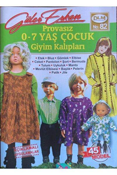Dilem Yayınları Güler Erkan Provasız Çocuk Giyim Kalıpları (No 82) 0-7 Yaş No 82