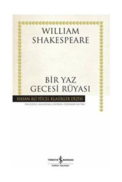 Bir Yaz Gecesi Rüyası - W.shakespeare - H.ali Yücel Klasikler Dizisi
