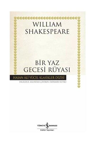 TÜRKİYE İŞ BANKASI KÜLTÜR YAYINLARI Bir Yaz Gecesi Rüyası - W.shakespeare - H.ali Yücel Klasikler Dizisi