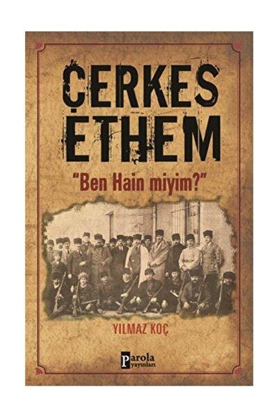 Parola Yayınları Çerkes Ethem - Yılmaz Koç