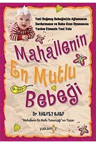 Yakamoz Yayınları Mahallenin En Mutlu Bebeği