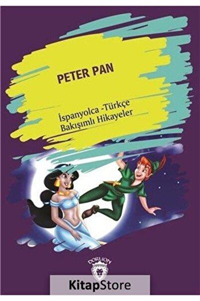 Dorlion Yayınevi Peter Pan (Peter Pan) Ispanyolca Türkçe Bakışımlı Hikayeler