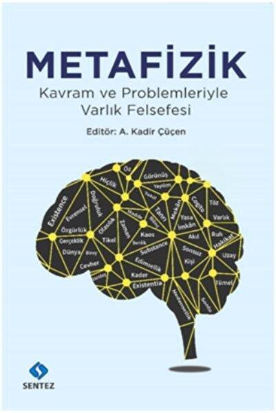 Sentez Yayınları Metafizik-kavram Ve Problemleriyle Varlık Felsefesi
