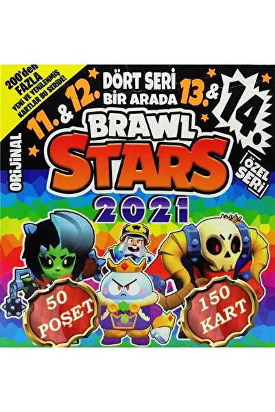 BRAWL STARS 2021 Oyun Kartı - 11. 12. 13. 14. Seri - 50 Poşet - 150 Kart