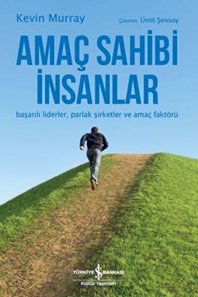İş Bankası Kültür Yayınları Amaç Sahibi Insanlar