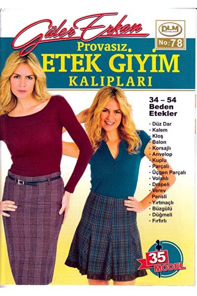 Dilem Yayınları Güler Erkan Provasız Etek Giyim Kalıpları No:78