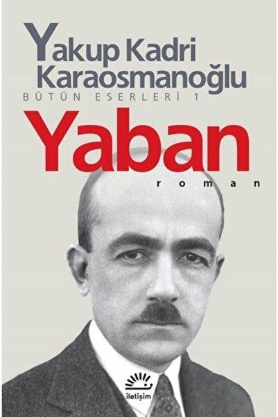 İletişim Yayınları Yaban Yakup Kadri Karaosmanoğlu Ela Kitabevi