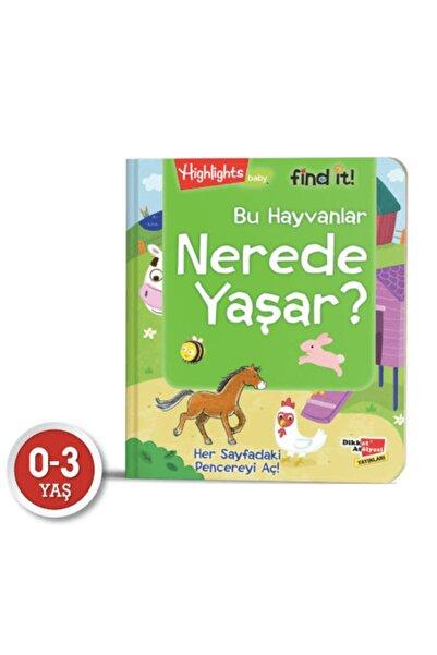 Highlights Yayınları Bu Hayvanlar Nerede Yaşar