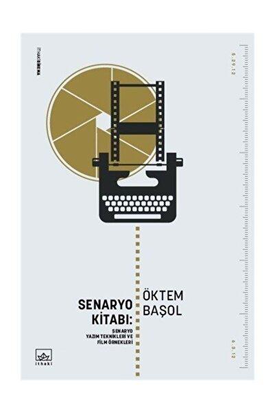 İthaki Yayınları Senaryo Kitabı: Senaryo Yazım Teknikleri ve Film Öyküleri