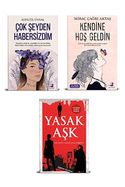 Olimpos Yayınları Çok Şeyden Habersizdim, Kendine Hoş Geldin - Songül Ünsal / Yasak Aşk - Ç. Şentürk (3lü Set)