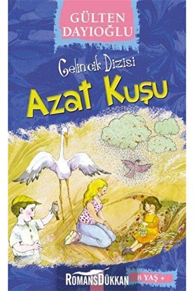 Altın Kitaplar Azat Kuşu - Gülten Dayıoğlu 9789754058055