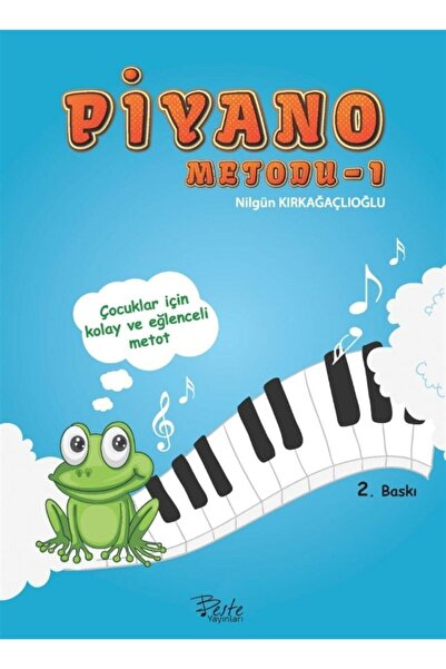 Beste Yayınları Piyano Metodu 1 - Fatma Nilgün Kırkağaçlıoğlu