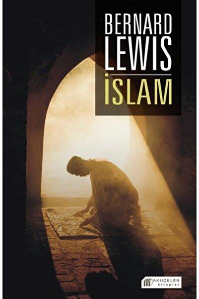 Akılçelen Kitaplar Yay Islam Bernard Lewis