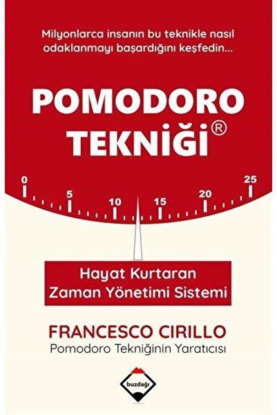 Buzdağı Yayınevi Pomodoro (Tekniği Hayat Kurtaran Zaman Yönetimi Sistemi ) / Francesco Cirillo