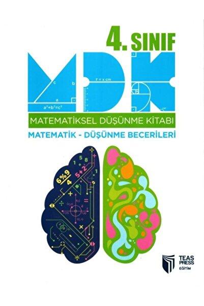 Teas Press 4. Sınıf Mdk Matematiksel Düşünme Kitabı (Matematik Ve Düşünme Becerileri Bir Arada)
