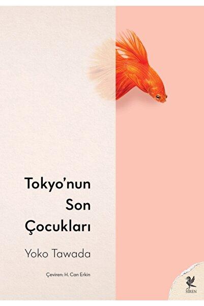 Siren Yayınları Tokyo'nun Son Çocukları