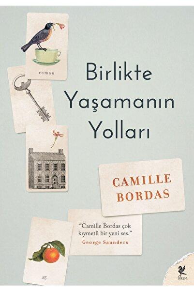 Siren Yayınları Birlikte Yaşamanın Yolları - Camille Bordas