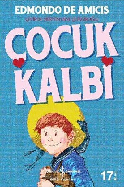İş Bankası Kültür Yayınları Türkiye Iş Bankası Yayınları - Çocuk Kalbi / Edmondo De Amicis