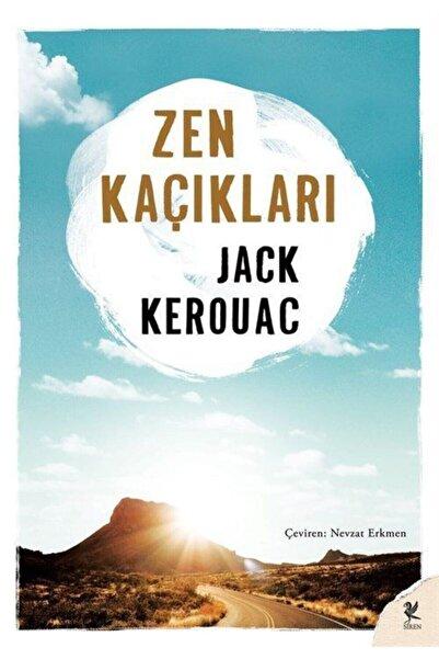 Siren Yayınları Zen Kaçıkları Jack Kerouac - Jack Kerouac