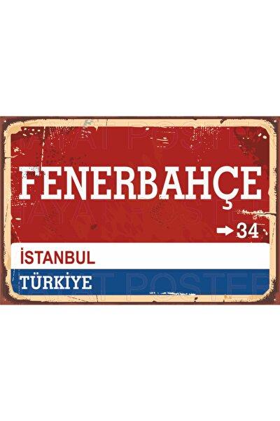 Hayat Poster Fenerbahçe Sokak Yön Tabelası Retro Vintage Ahşap Poster