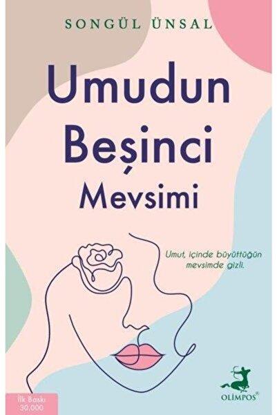 Olimpos Yayınları Umudun Beşinci Mevsimi - Songül Ünsal -