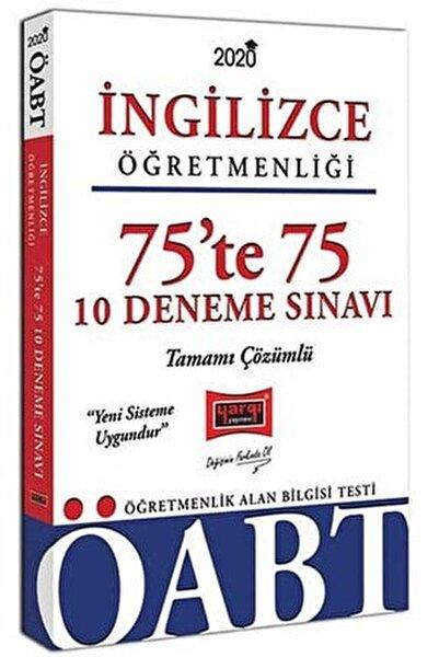 2020 ÖABT İngilizce Öğretmenliği 75te 75 Tamamı Çözümlü 10 Deneme Sınavı