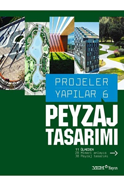 YEM Yayın Projeler Yapılar 6: Peyzaj Tasarımı