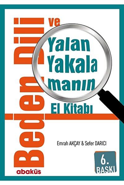 Abaküs Kitap Beden Dili Ve Yalan Yakalamanın El Kitabı