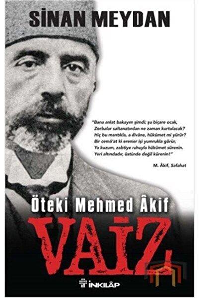 İnkılap Kitabevi Vaiz Öteki Mehmed Akif