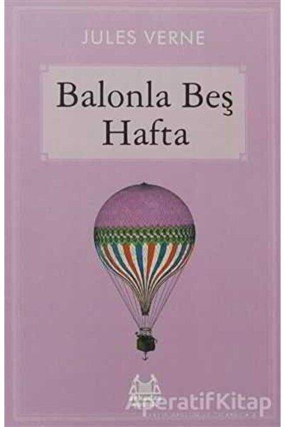 Arkadaş Yayınları Balonla Beş Hafta - Jules Verne -