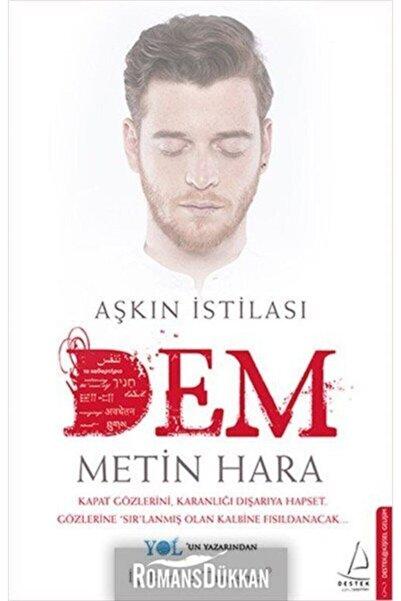 Destek Yayınları Aşkın Istilası  Dem