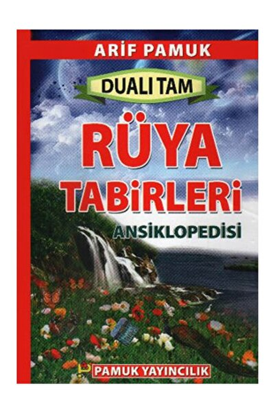Pamuk Yayıncılık Tam Rüya Tabirleri Ansiklopedisi (Rüya-003) - 1. Hamur