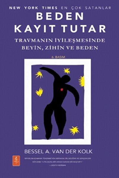 Nobel Yaşam Beden Kayıt Tutar - Bessel A. Van Der Kolk