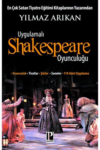 Pozitif Yayınları Uygulamalı Shakespeare Oyunculuğu