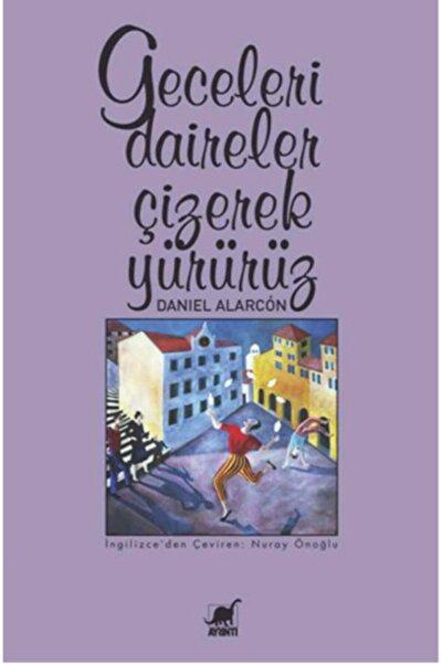 Ayrıntı Yayınları Geceleri Daireler Çizerek Yürürüz