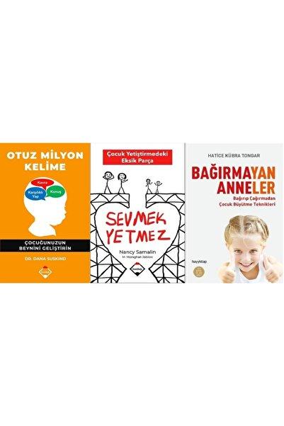 Buzdağı Yayınevi Sevmek Yetmez+otuz Milyon Kelime+bağırmayan Anneler 3 Kitap Set